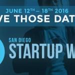 StartupSD San Diego Startup Week 2016 June 12 - 18th 2016