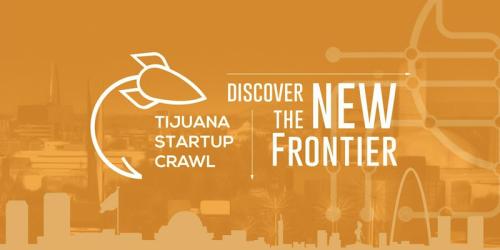 Tijuana Startup Crawl 2017