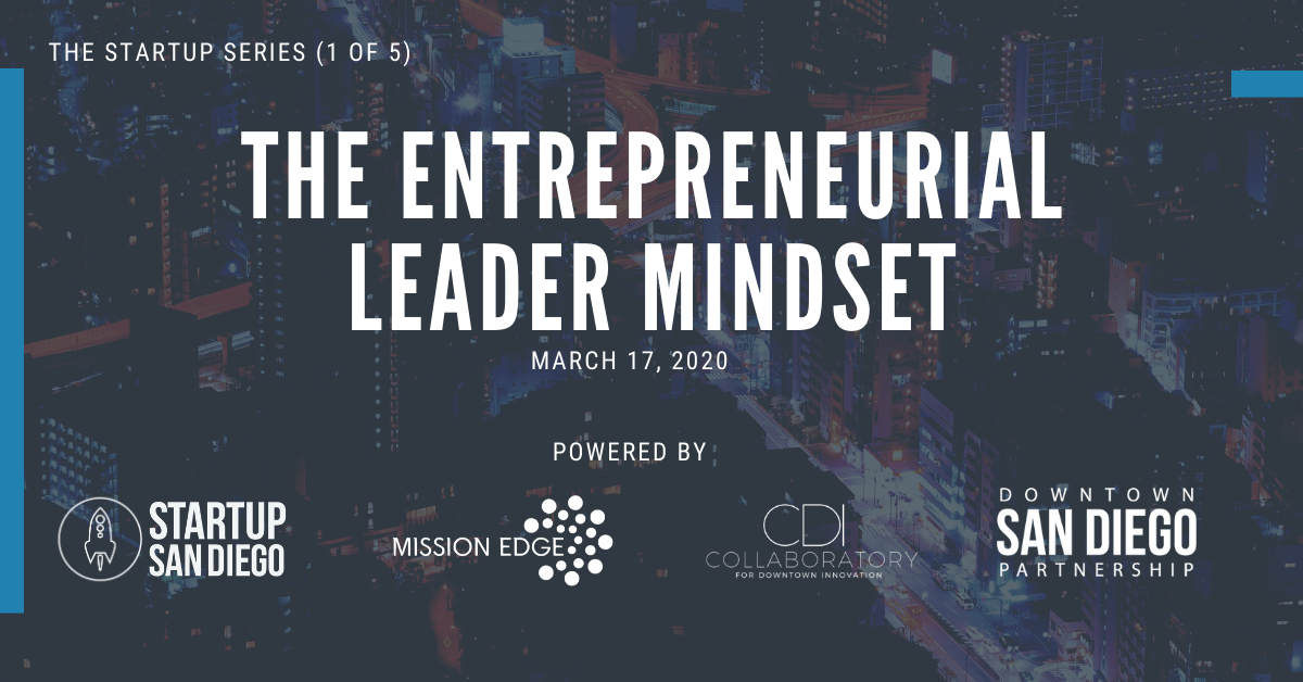 [POSTPONED] The Entrepreneurial Leader Mindset (The Startup Series 1 of 5) @ Downtown San Diego Partnership