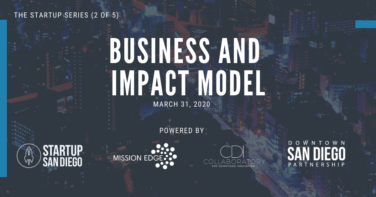 [POSTPONED] Business and Impact Model (Startup Series: Workshop 2 of 5) @ Mission Edge