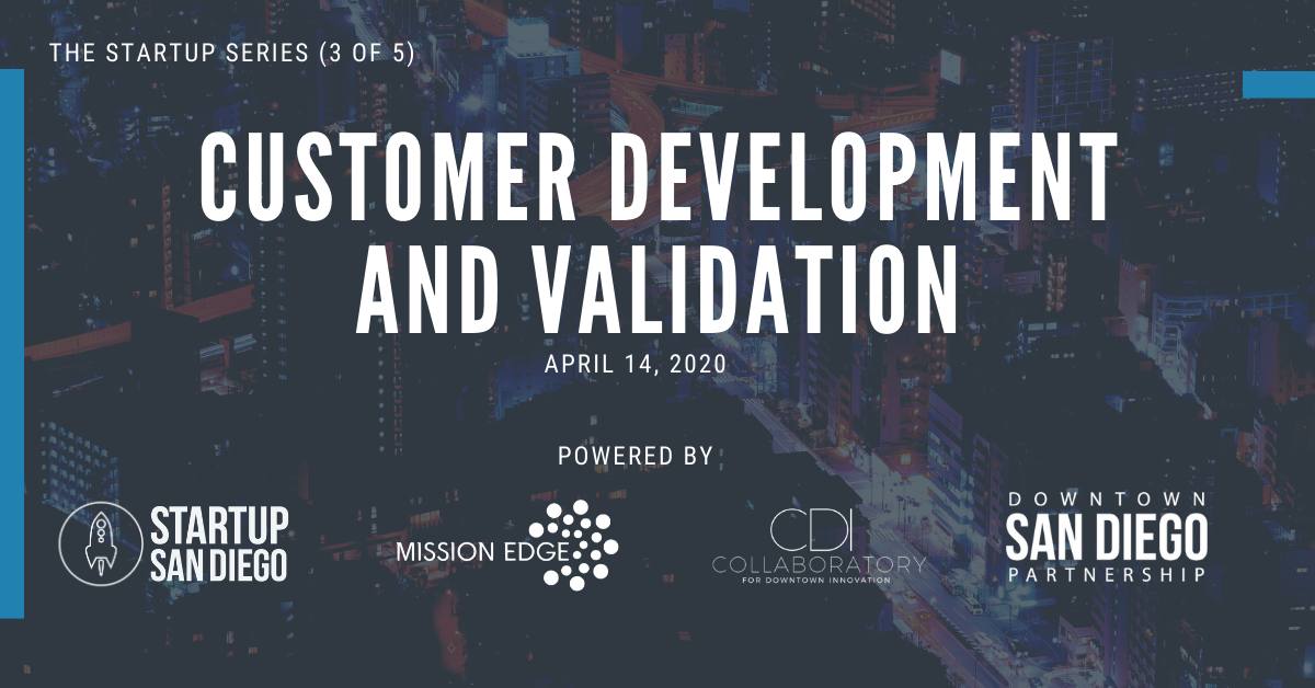 [POSTPONED] Customer Development and Validation (Startup Series: Workshop 3 of 5) @ Mission Edge