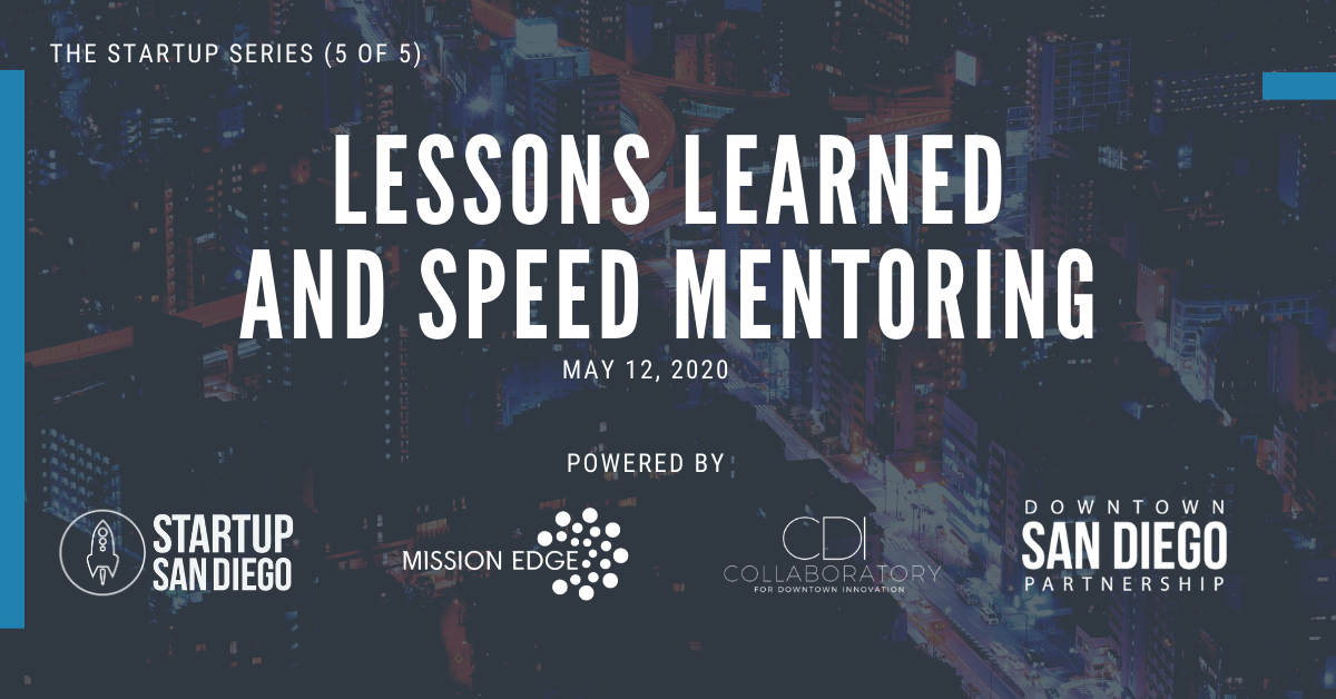 Startup Series 5 Lessons Learned And Speed Mentoring
